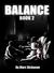 Balance: Book 2
