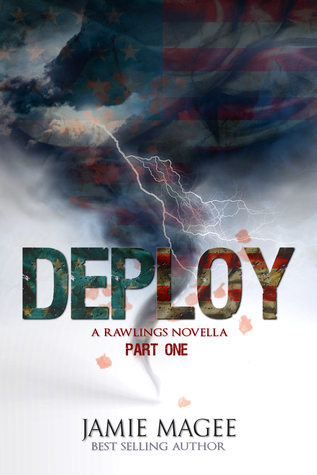 Deploy, Part One (Rawlings #1)