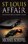 St. Louis Affair The Adventures of Herbert Falken
