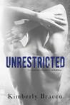 Download Unrestricted (UnInhibited #2)