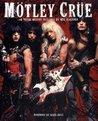 Mötley Crüe: A Visual History, 1983-2005