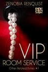 VIP Room Service