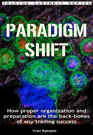 Paradigm Shift Trading Easyread Series Book 1 Ebook Read Download
