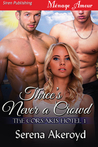 Three's Never a Crowd (The Corsakis Hotel, #1)