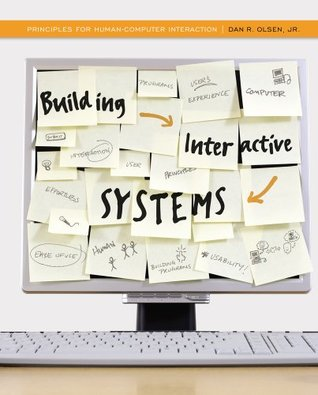 Building Interactive Systems: Principles for Human-Computer Interaction (Advanced Topics)
