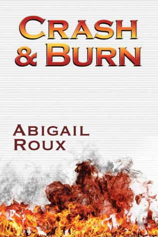 Crash & Burn (Cut & Run, #9)