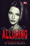 Destructively Alluring by N. Isabelle Blanco