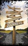 Journeys (Bayou Writers Groups Anthology Book 1)