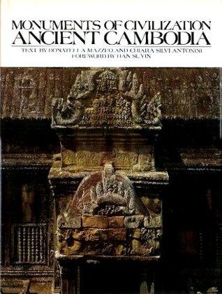 Monuments of Civilization: Ancient Cambodia