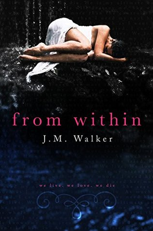 From Within by J.M. Walker