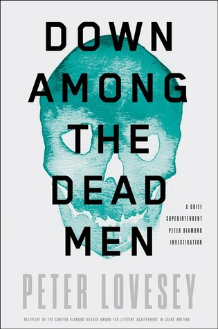 Down Among the Dead Men (Peter Diamond, #15)