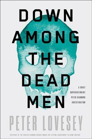 Down Among the Dead Men (Peter Diamond, #15)