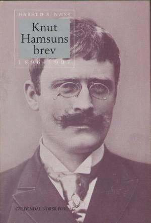 Knut Hamsuns brev (Bd. 2) 1896 -1907