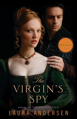 The Virgin's Spy (Tudor Legacy, #2)
