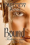 Bound by Melody Anne