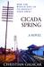 Cicada Spring by Christian Galacar