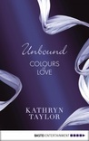 Unbound (Colours of Love, #1)