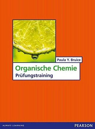Organische Chemie: Prüfungstraining