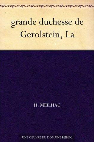 grande duchesse de Gerolstein, La