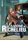 Échec à la reine (L'espion de Richelieu, #1)