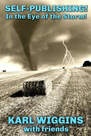 Self-Publishing In the Eye of the Storm