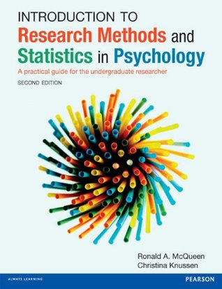 Introduction to Research Methods and Statistics in Psychology: A practical guide for the undergraduate researcher