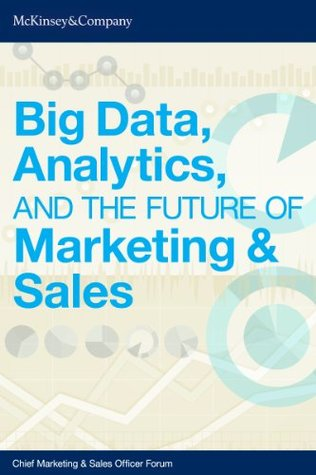 big data, analytics and the future or marketing and sales-mckinsey and company-marketing, creativity, strategy books-www.ifiweremarketing.com