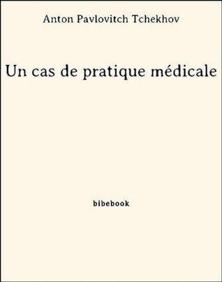 Un cas de pratique médicale