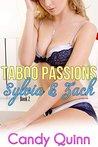 Taboo Passions: Sylvia & Zach (Book 2)