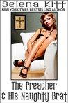 The Preacher & His Naughty Brat by Selena Kitt