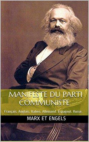 Manifeste du Parti communiste en six langues avec photos: Français. Anglais. Italien. Allemand. Espagnol. Russe.