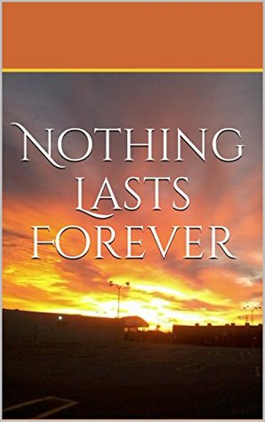 Nothing Lasts Forever (Jamison Serious Book 1)