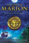 Los viajes de Marion by Victoria Bayona