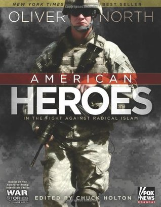 American Heroes by Oliver North