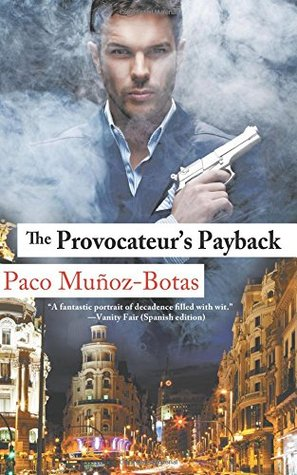 Ebook The Provocateur's Payback by Paco Munoz-Botas read!