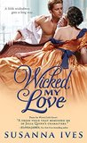 Wicked, My Love (Wicked Little Secrets Book 2)