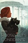 Mrs. Roosevelt's Confidante by Susan Elia MacNeal