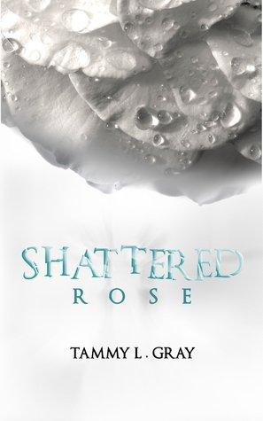 Shattered Rose (Winsor, #1)