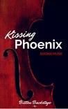 Kissing Phoenix (Bitten Backstage, #1)