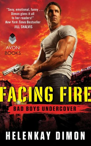 Facing Fire (Bad Boys Undercover, #3)