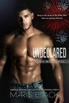 Undeclared by Maris Black