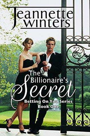 The Billionaire's Secret (Betting on You, #1)