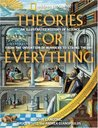 Theories for Everything: An Illustrated History of Science