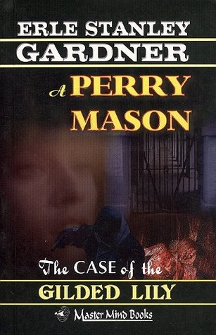 The Case of the Gilded Lily