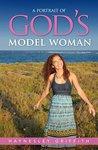 A Portrait of God's Model Woman