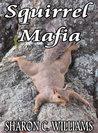 Squirrel Mafia