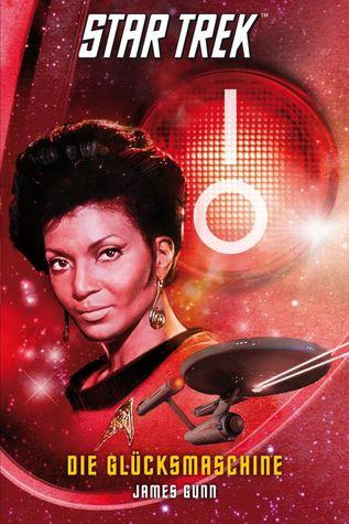 Die Glücksmaschine (Star Trek: The Original Series, #6)