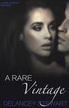 A Rare Vintage (Wine Country Romance #1)