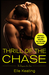 Thrill of the Chase (Dangerous Love, #1)
