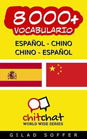 8000+ Español - Chino Chino - Español Vocabulario